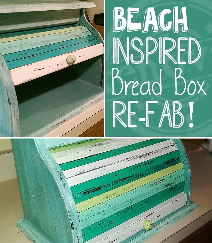 beach style bread box make over, crafts, repurposing upcycling