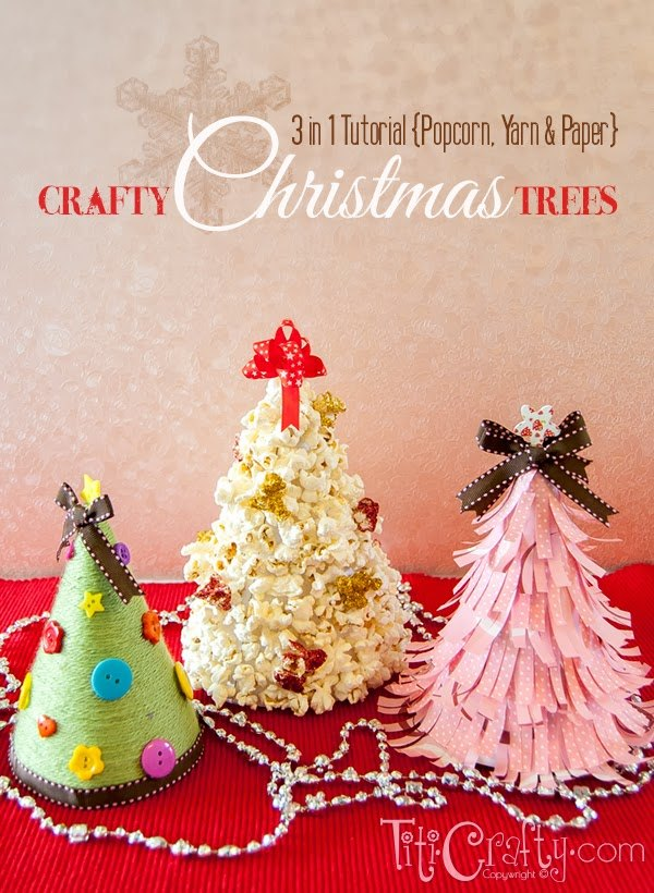 Popcorn Yarn And Paper Crafty Christmas Trees Decorations Crafts