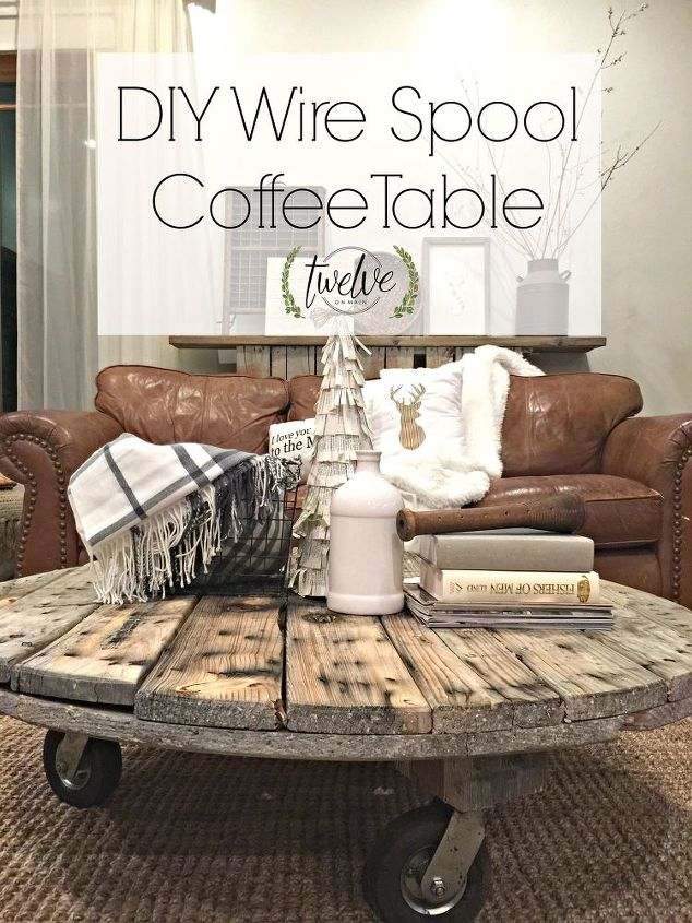 DIY Wire Spool Coffee Table | Hometalk
