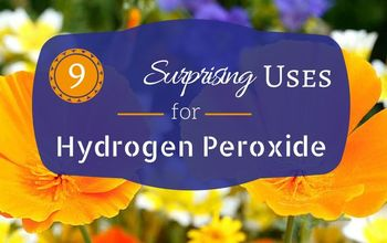 9 Surprising Uses for Hydrogen Peroxide