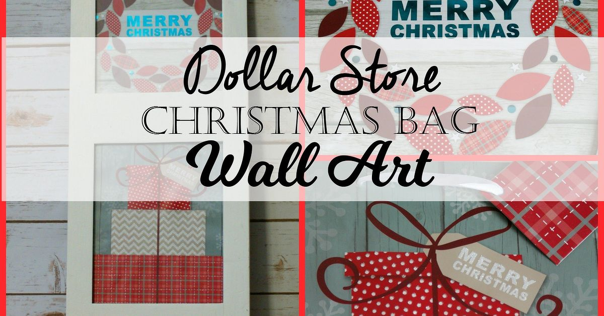 Dollar Store Christmas Gift Bag Wall Art Hometalk