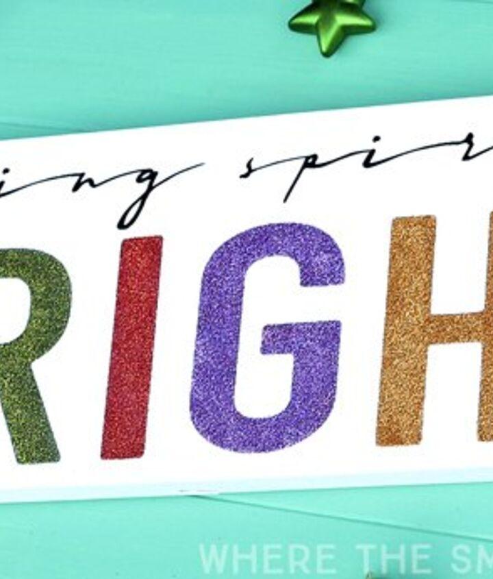 colorful glittery christmas sign making spirits bright, christmas decorations, crafts, seasonal holiday decor