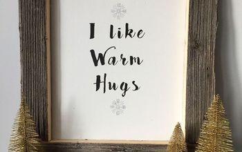 I Like Warm Hugs Sign