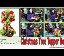how to make a tree topper bow, christmas decorations, crafts, how to, seasonal holiday decor