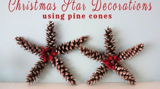 christmas star decorations using pine cones christmas decorations crafts seasonal holiday decor