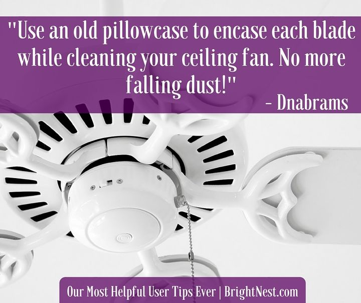 brightnest s most helpful user tips, cleaning tips
