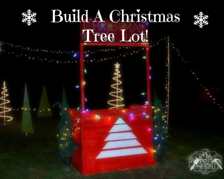 christmas decor we built a christmas tree lot christmas decorations outdoor living seasonal