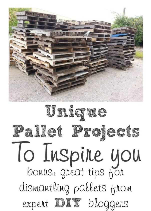 pallet projects to inspire plus tips for dismantling pallets, pallet, woodworking projects