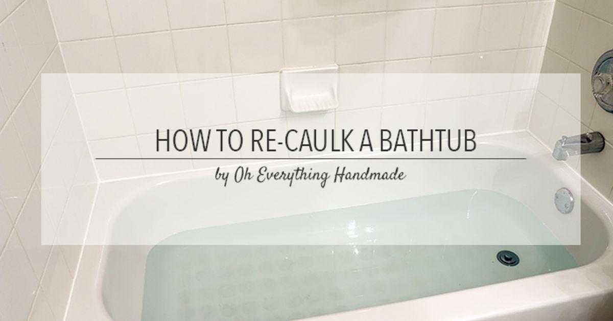 How To ReCaulk A Bathtub Tips Hometalk - Tub caulking easy steps