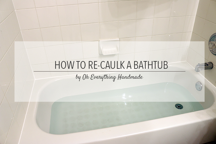 How To Re Caulk A Bathtub Tips Hometalk