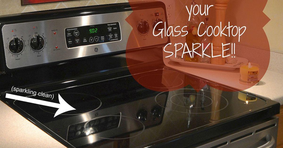 Make Your Glass Cooktop Sparkle   Hometalk