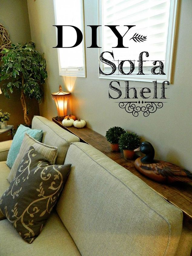 Diy Sofa Shelf Easiest Solution For A Common Problem Hometalk