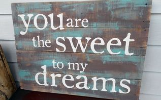 another pretty sign, crafts, pallet, repurposing upcycling, The combination of dark brown and teal give this sign such warmth