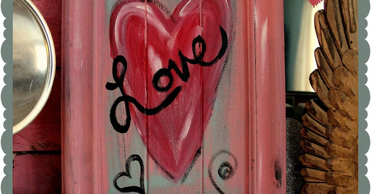 Quick And Easy Valentine Artwork Using And Old Cupboard Door Hometalk