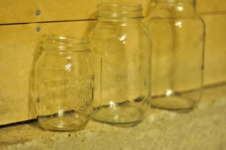 Start with a few mason jars (I robbed my stash).