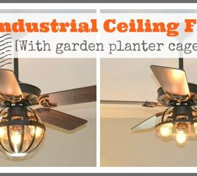 Diy Industrial Ceiling Fan With Garden Planter Cage Lights, Home Decor,  Lighting, Repurposing