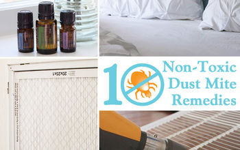 10 non toxic dust mite remedies for the home, cleaning tips, home maintenance repairs, how to
