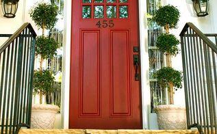 front door update, doors, Front Door Update Red paint iron numbers and topiaries say Come on in