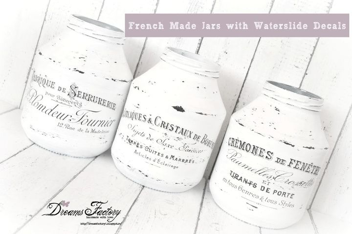 DIY French Made Jars With Waterslide Decals Hometalk - How to make waterslide decals at home