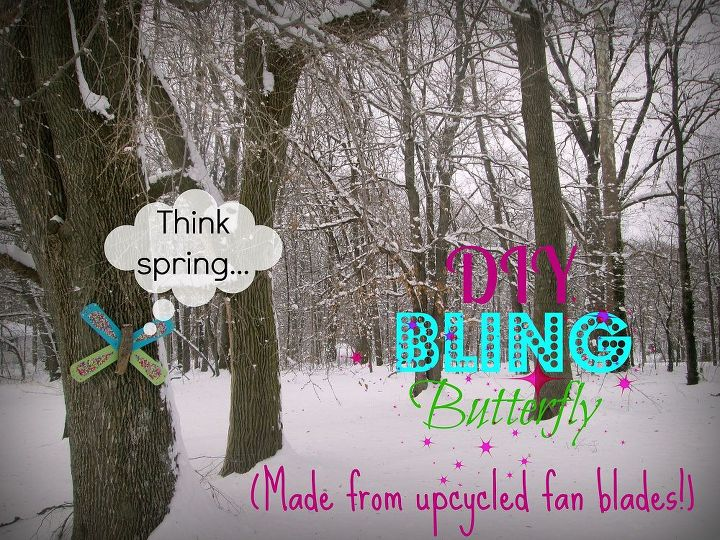 diy bling butterfly from upcycled fan blades, crafts, outdoor living, repurposing upcycling, The butterfly reminds us that spring is just around the corner