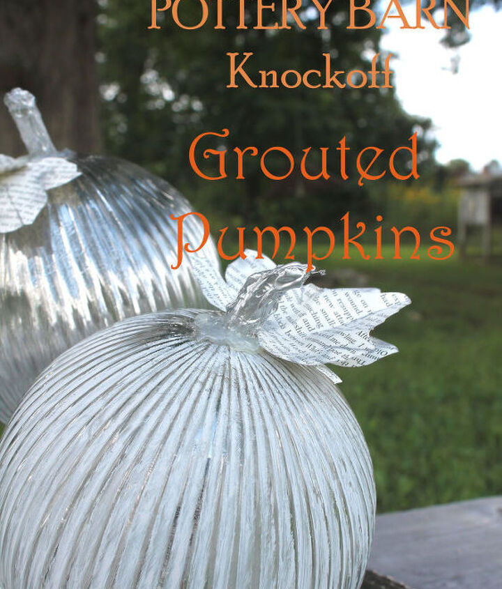 diy pottery barn knockoff grouted pumpkins, crafts, seasonal holiday decor