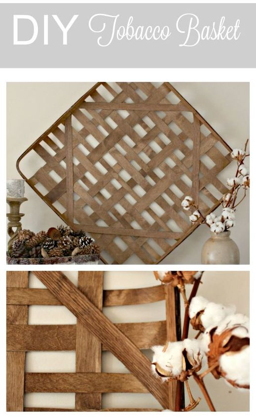 diy tobacco basket at a fraction of the cost, crafts, repurposing upcycling, woodworking projects