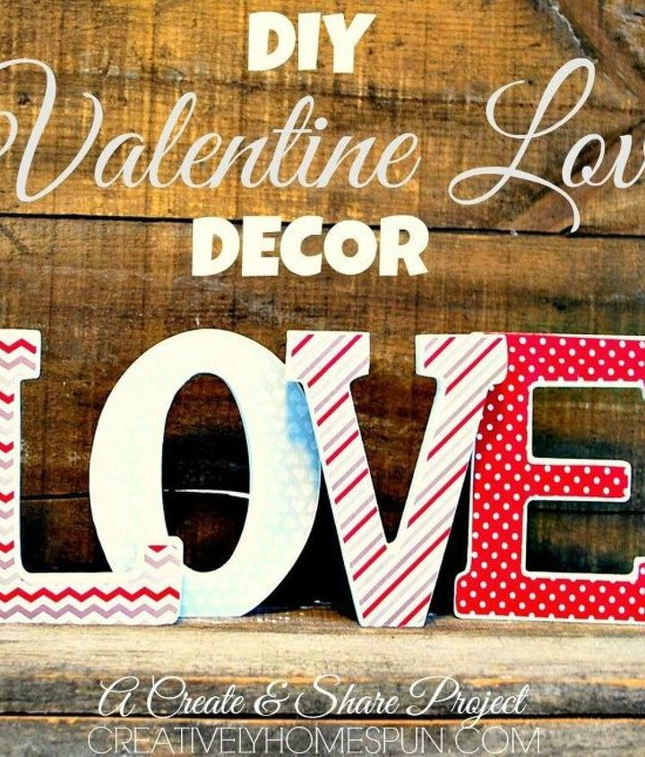 s 18 magical ways to update your plain jane stuff using graphics, home decor, repurposing upcycling, Fill a blank wall for Valentine s Day
