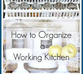 Kitchen Organization How To Organize A Working Kitchen, How To, Kitchen  Design, Organizing