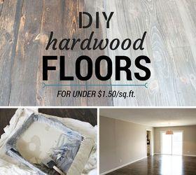 DIY Hardwood Floors for Under 150sqft Hometalk
