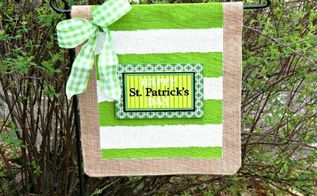 st patrick s day no sew garden flag showyourgreen, crafts, how to, seasonal holiday decor, No Sew Burlap Garden Flag