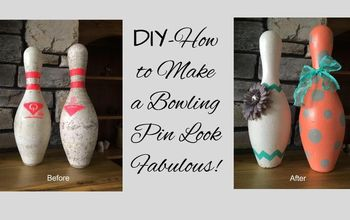 DIY-How to Make a Bowling Pin Look Fabulous!