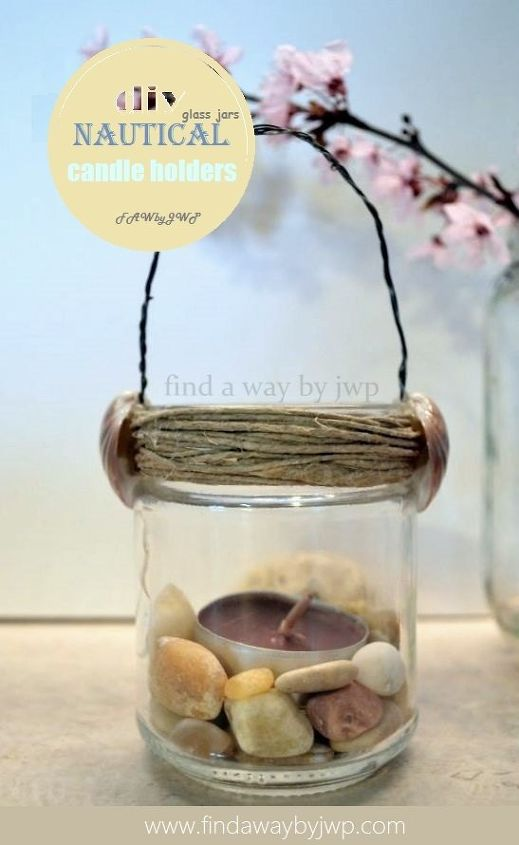 diy crafts easy upcycle glass jars nautical candle holders, crafts, how to, repurposing upcycling