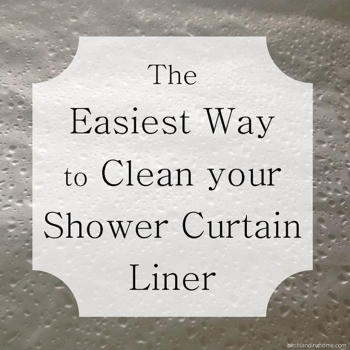 the easiest way to clean your shower curtain liner, bathroom ideas, cleaning tips, how to