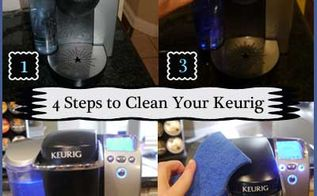 keep your keurig clean easy and quick way how to clean your keuri, cleaning tips, how to