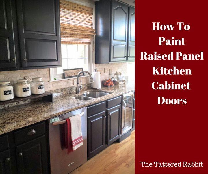 Kitchen Doors To Paint: How To Paint Raised Panel Kitchen Cabinet Doors