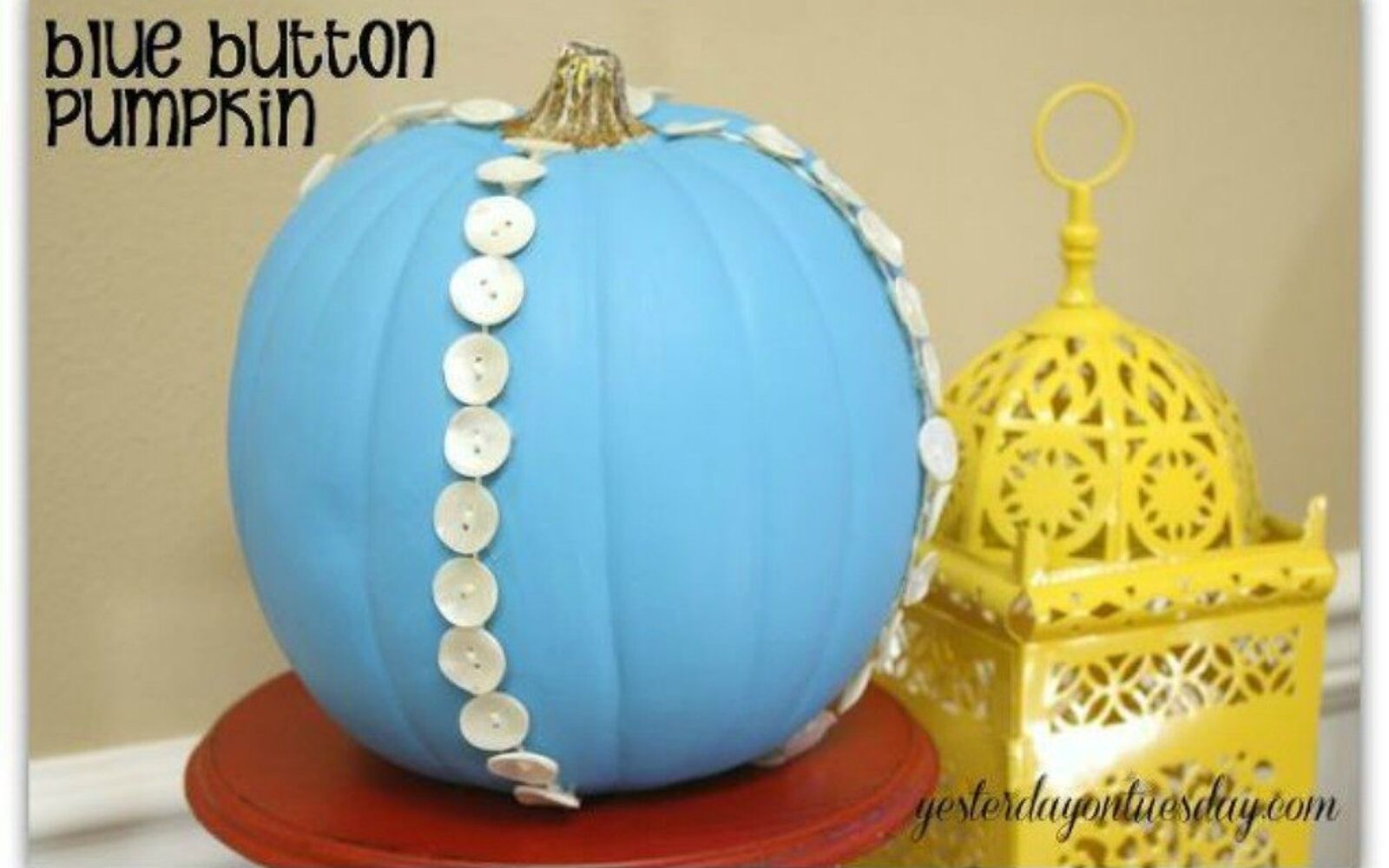 s 15 quick and easy gift ideas using buttons, Glue them onto a pretty pumpkin