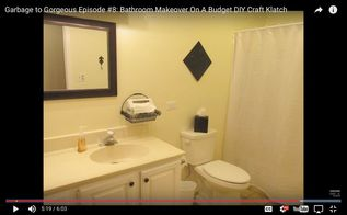 garbage to gorgeous episode 8 bathroom makeover on a budget, bathroom ideas