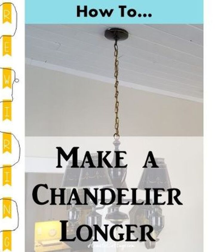 how to make a chandelier longer, how to, lighting
