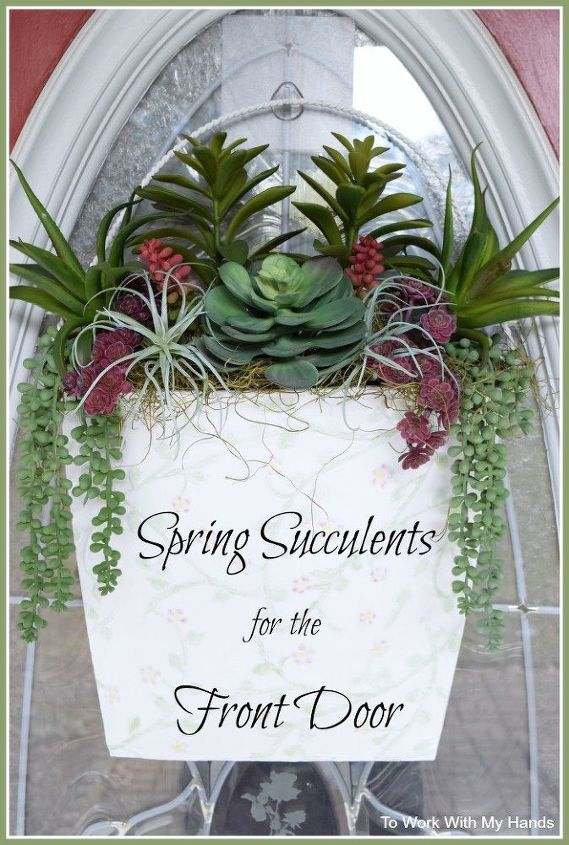 spring succulents for the front door, doors, flowers, gardening, succulents