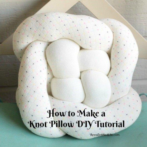 Knot Pillow Diy Tutorial Hometalk