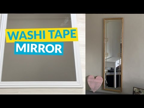 s 10 different ways to beautify your drab mirror, Create Translucent Fretwork With Washi Tape