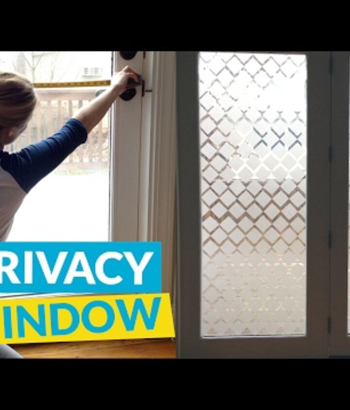 s 10 awe inspiring ways to vastly improve your home this weekend, Block Out Nosey Neighbors With Privacy Glass