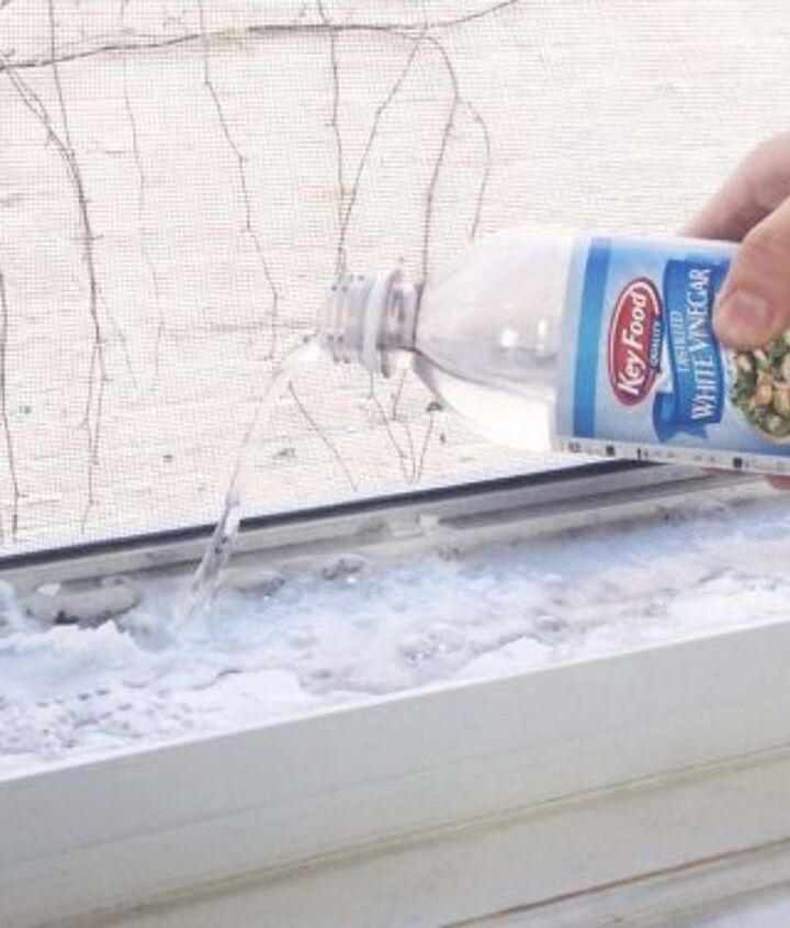 pour vinegar into your windowsill for an easy cleaning hack