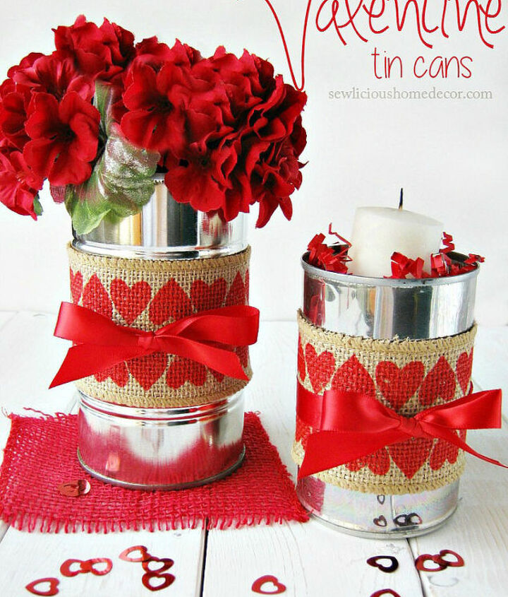 s save your old cans for these 30 home decor ideas, Design a Valentine s Day vase