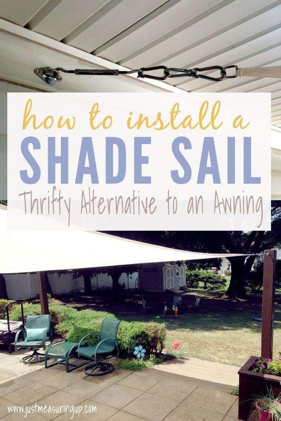 installing a summer shade sail cheap alternative to an awning