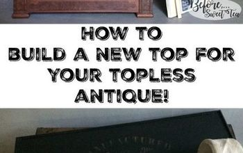 Create  a New Removable Tray Top for Your Topless Dresser!