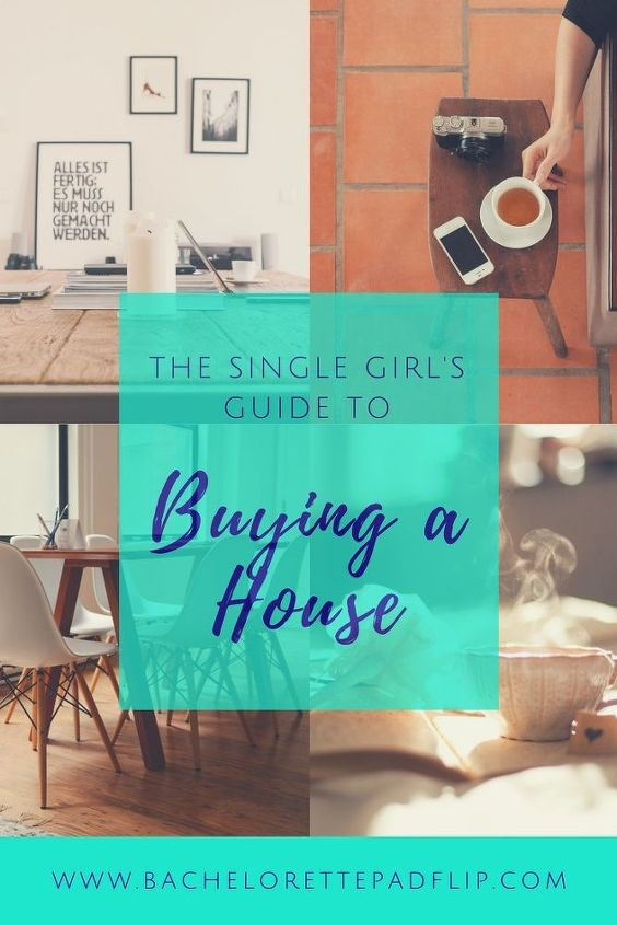 t the single girl s guide to buying a house