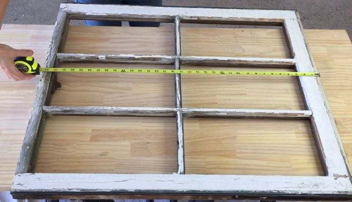 s 3 wonderful ways you can upcycle old windows, Step 6 Measure the whole window for the back