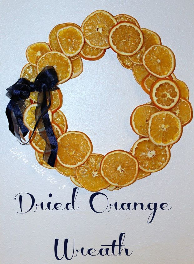 s 15 fun ways you can use food to decorate your home, Dried Orange Wreath