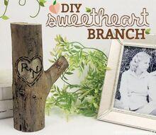 diy sweetheart branch